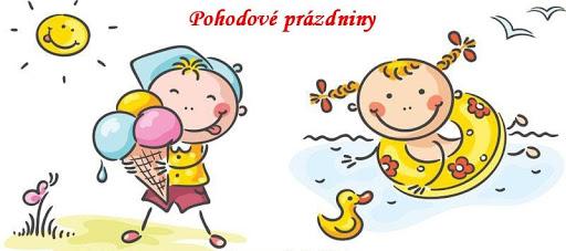 Pohodové prázdniny! - Masarykova Základní škola a mateřská škola Hnojník